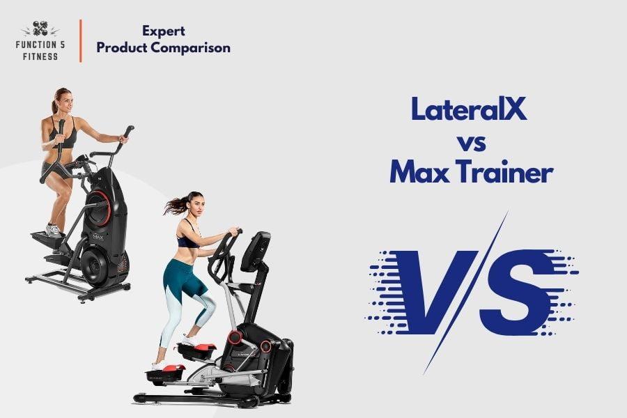 Bowflex LateralX vs. Max Trainer